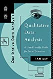 Dey, Ian: Qualitative Data Analysis: A User-Friendly Guide for Social Scientists