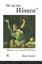 we are but women: women in ireland's history…