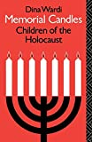 Wardi, Dina: Memorial Candles : Children of the Holocaust