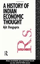 A History of Indian Economic Thought (The…