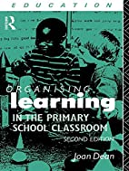 Organising Learning in the Primary School…