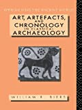Biers, William R.: Art, Artifacts, and Chronology in Classical Archaeology