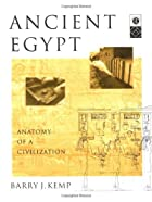 Ancient Egypt: Anatomy of a Civilization by…