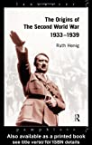 Henig, Ruth: Origins of the Second World War, 1933-1939