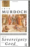 Murdoch, Iris: The Sovereignty of Good