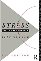 Stress in Teaching 2nd Edition by Dr Jack…