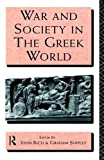Rich, John: War and Society in the Greek World