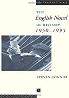 The English Novel In History: 1950-1995 by…