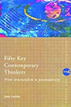 Fifty Key Contemporary Thinkers: From…