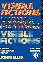 Visible Fictions: Cinema, Television, Video…