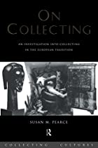 On Collecting: An Investigation into…