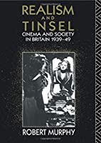 Realism and Tinsel: Cinema and Society in…
