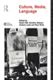 Hall, Stuart: Culture, Media, Language: Working Papers In Cultural Studies, 1972-79