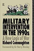 Military Intervention in the 1990s…