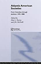 Atlantic American Societies (Rewriting…
