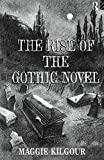 Kilgour, Maggie: The Rise of the Gothic Novel