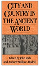 City and Country in the Ancient World…