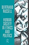 Russell, Bertran: Human Society in Ethics And Politics
