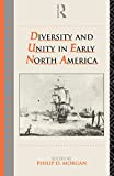 Morgan, Philip D.: Diversity and Unity in Early North America