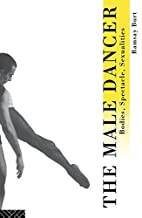 The male dancer : bodies, spectacle,…