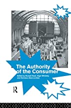 The Authority of the Consumer by Russell…