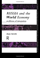 Russia and the World Economy: Problems of…