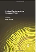 Political Parties and the European Union by…
