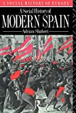Shubert, Adrian: A Social History of Modern Spain