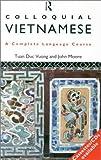 Moore, John: Colloquial Vietnamese (Colloquial Series)