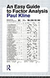 Kline, Paul: An Easy Guide to Factor Analysis