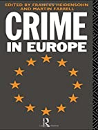 Crime in Europe by Frances Heidensohn