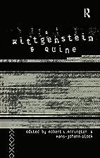 Wittgenstein and Quine by Robert Arrington