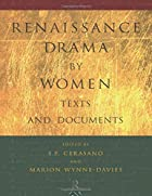 Renaissance Drama by Women: Texts and…