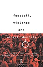 Football, Violence and Social Identity by…