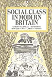 Marshall, Gordon: Social Class in Modern Britain