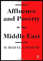 Affluence and Poverty in the Middle East by…