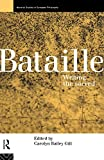 Gill, Carolyn Bailey: Bataille: Writing the Sacred