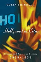 Hollywood in Crisis: Cinema and American…