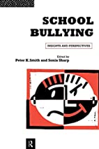 School Bullying: Insights and Perspectives…