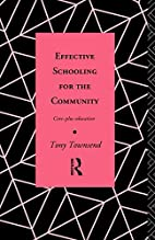 Effective Schooling for the Community:…