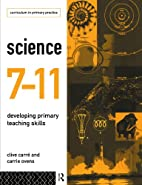Science 7-11: Developing Primary Teaching…