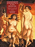 Roper, Lyndal: Oedipus and the Devil: Witchcraft, Sexuality and Religion in Early Modern Europe