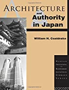 Architecture and Authority in Japan (Nissan…