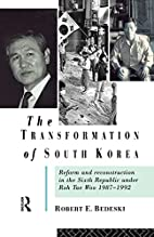 The Transformation of South Korea: Reform…