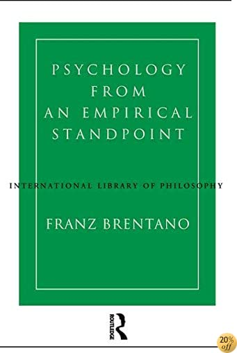 TPsychology from an Empirical Standpoint (International Library of Philosophy)