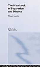 The Handbook of Separation and Divorce by…
