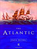 Butel, Paul: The Atlantic
