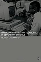 Managing Information Technology in Schools…