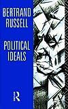 Bertrand Russell: Political Ideals