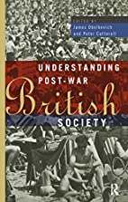 Understanding post-war British society by…
